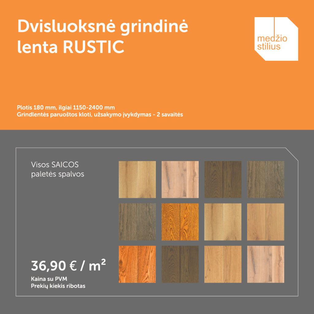 medines grindys Rustikas 180 visos SAICOS spalvos Medzio stilius
